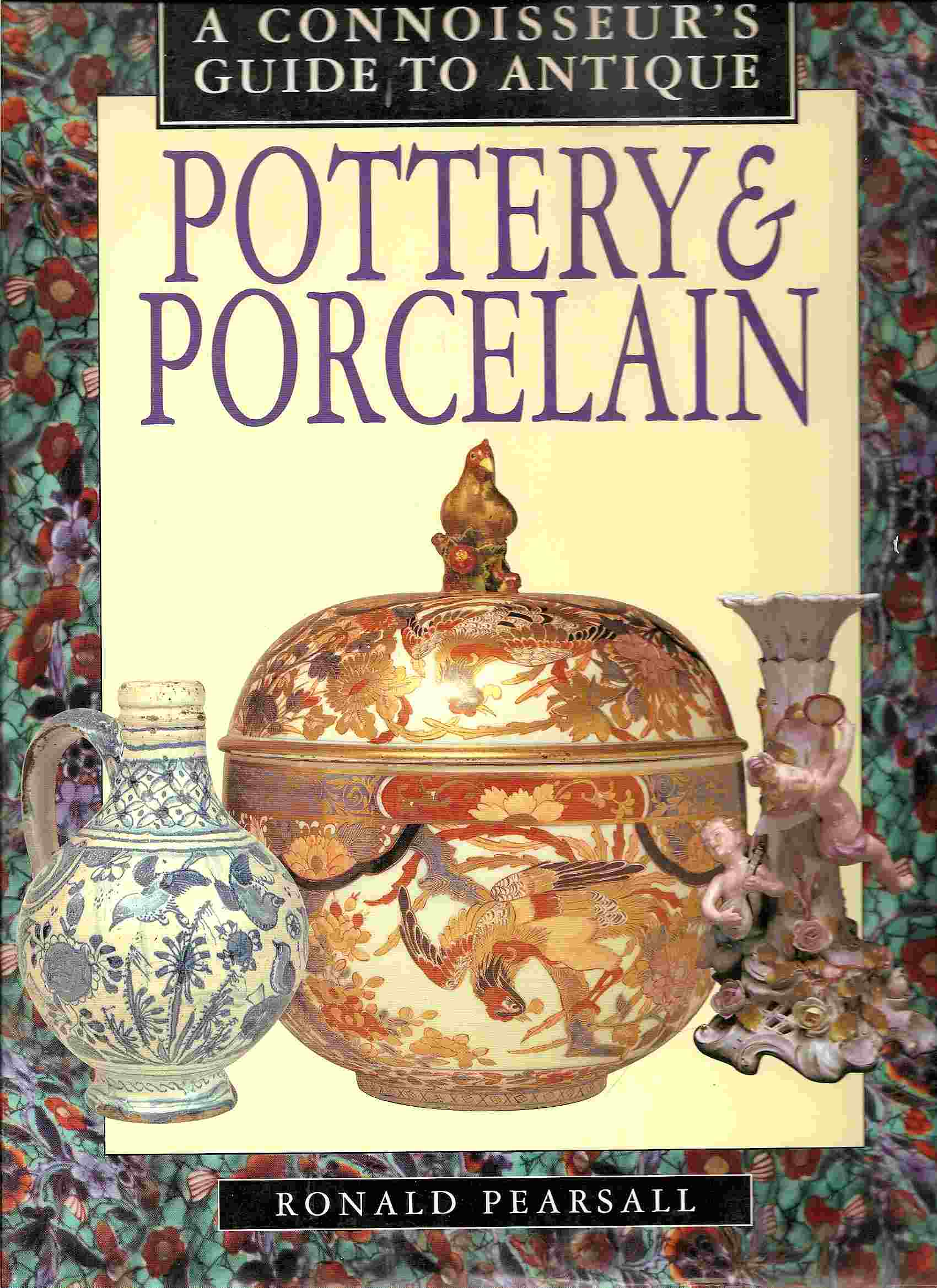 Image for CONNOISSEUR'S GUIDE TO ANTIQUE POTTERY & PORCELAIN