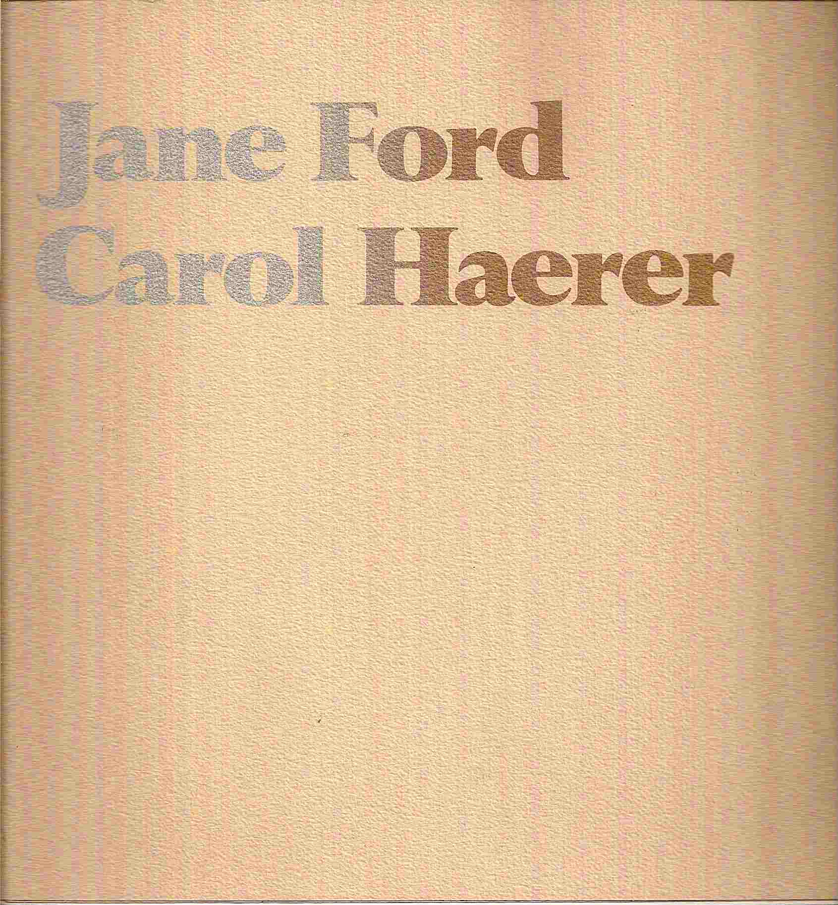 Image for Carol Haerer: Recent Work; JANE FORD
