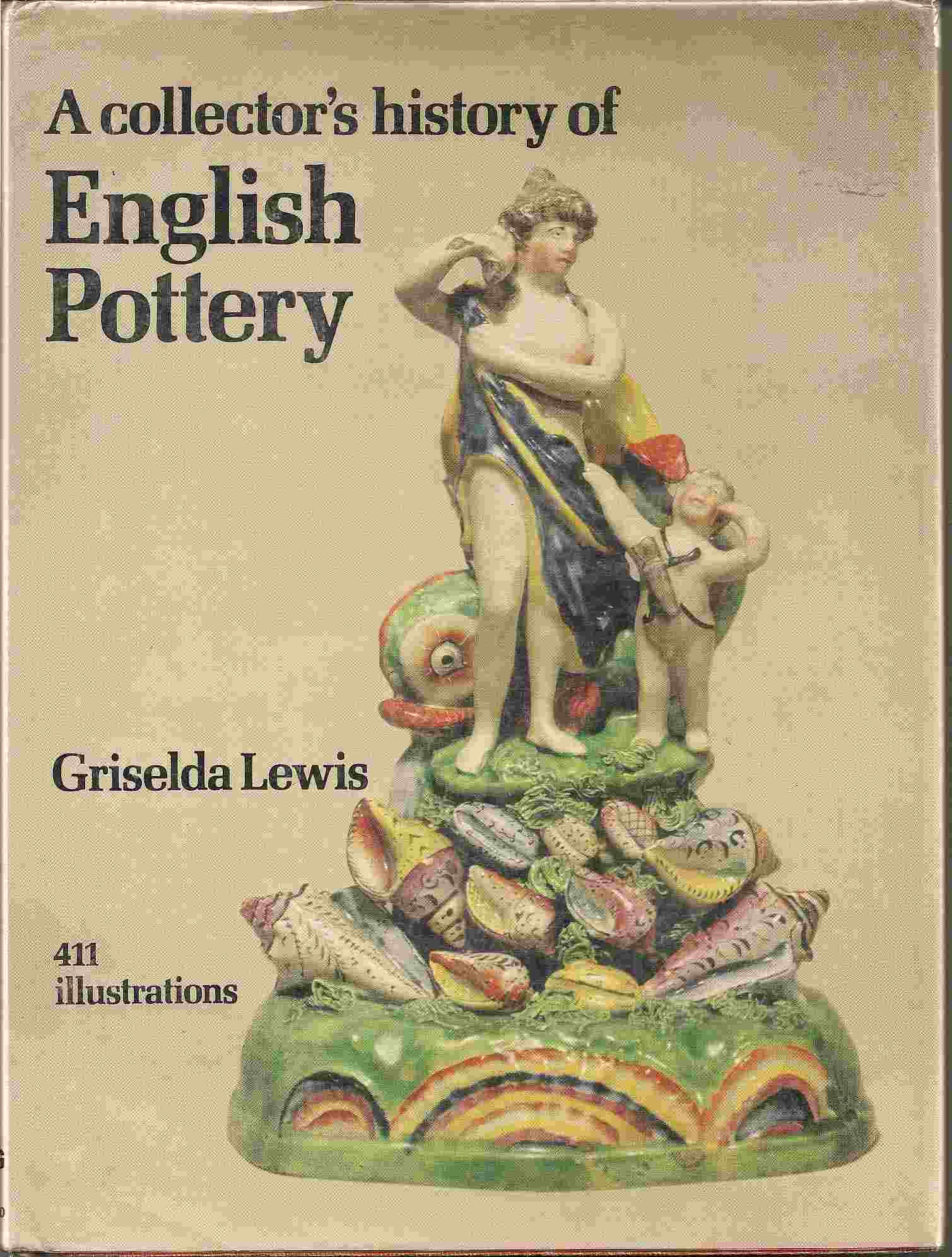 Image for COLLECTOR'S HISTORY OF ENGLISH POTTERY