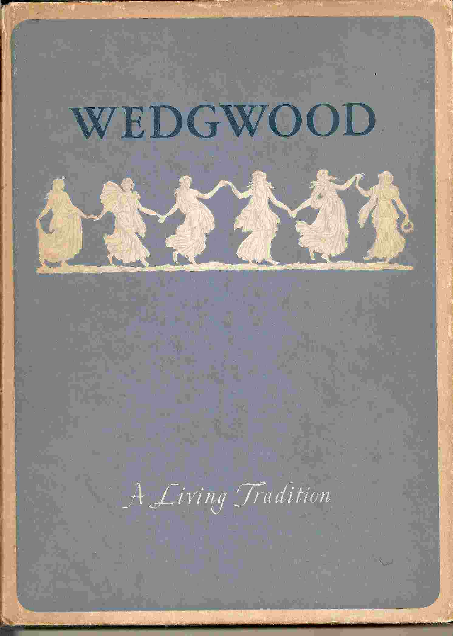 Image for WEDGWOOD A Living Tradition