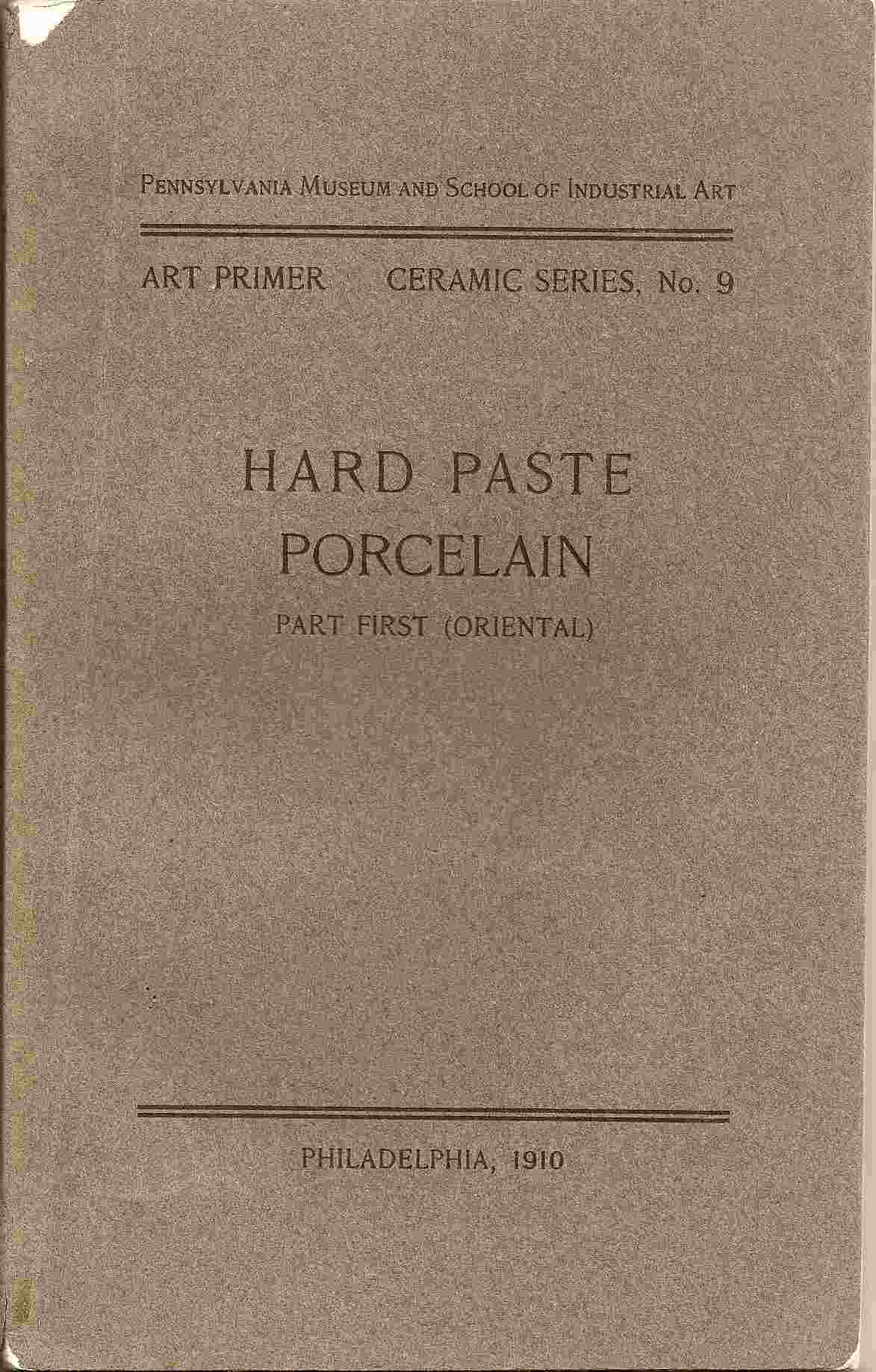 Image for HARD PASTE PORCELAIN:   Part First (Oriental)