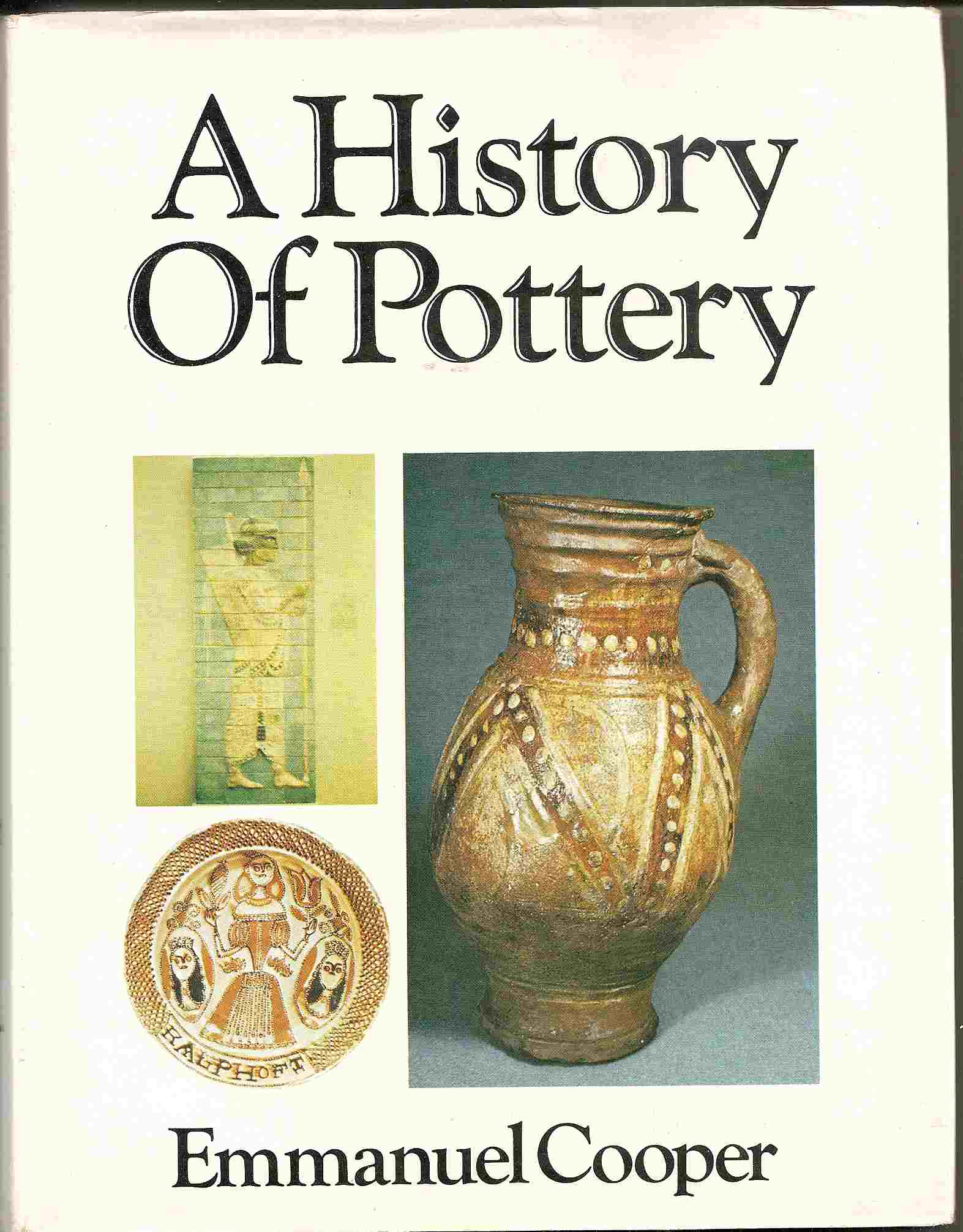 Image for A HISTORY OF POTTERY