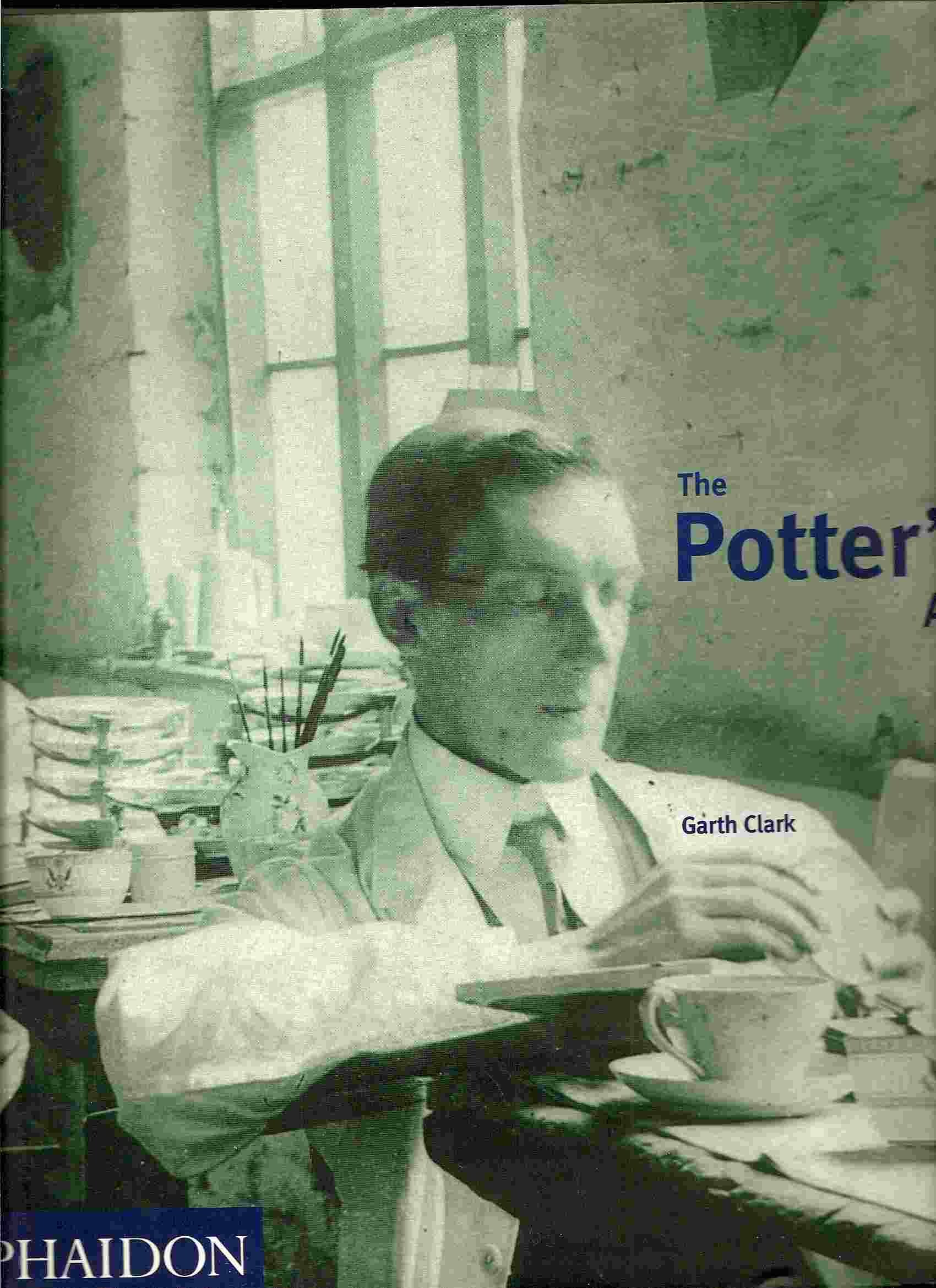 Image for A Complete History of Pottery in Britain; POTTER'S ART