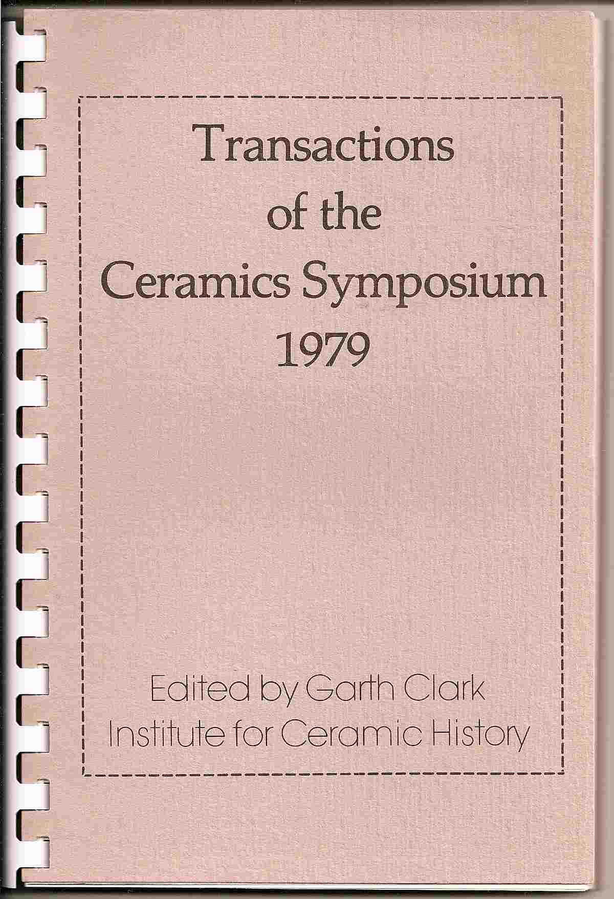 Image for Papers presented at the Ceramics Symposium '79, Syracuse Univ. June 1-3; TRANSACTIONS OF THE CERAMICS SYMPOSIUM 1979: