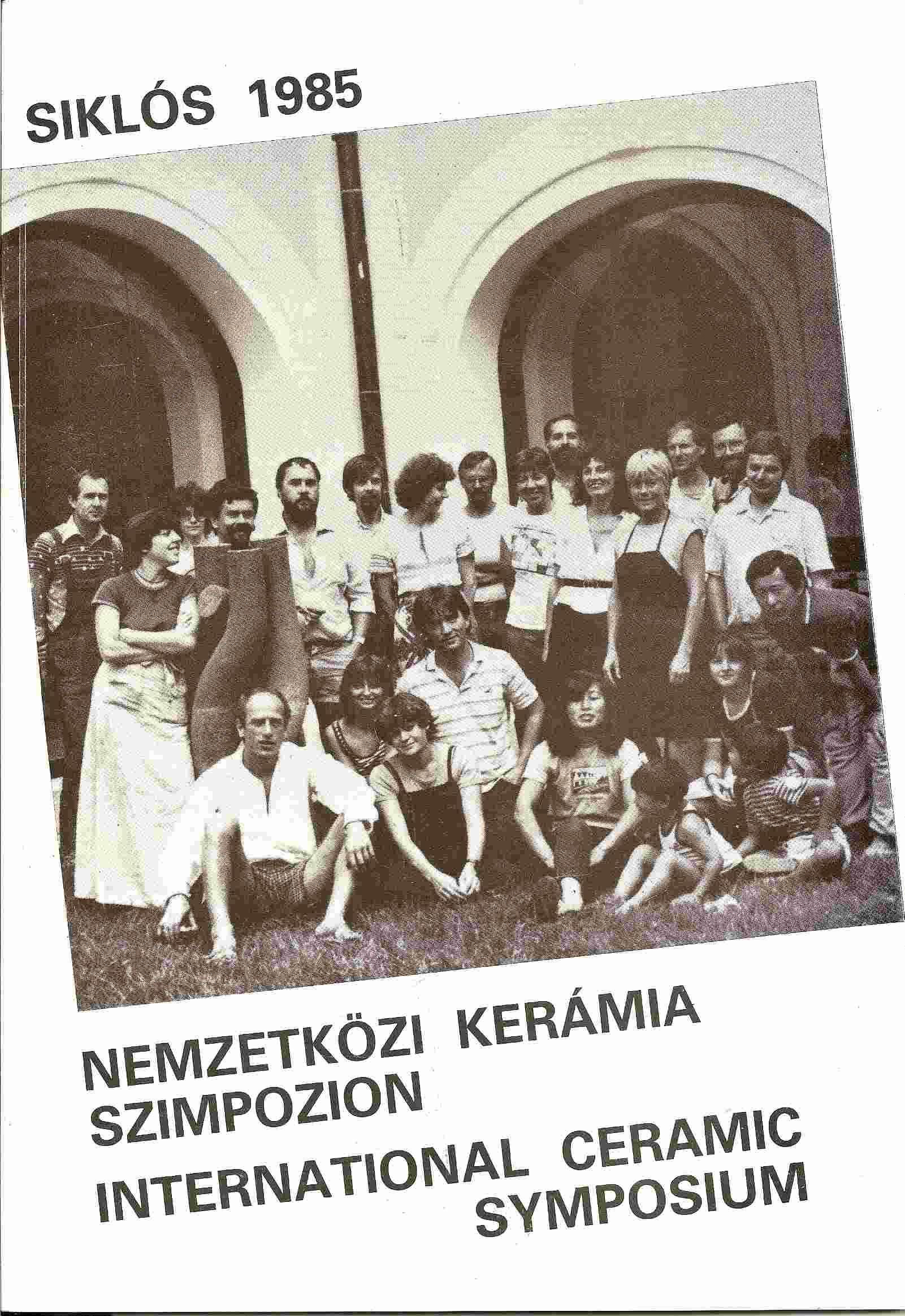 Image for INTERNATIONAL CERAMIC SYMPOSIUM 1985; NEMZETKOZI KERAMIA SZIMPOZION