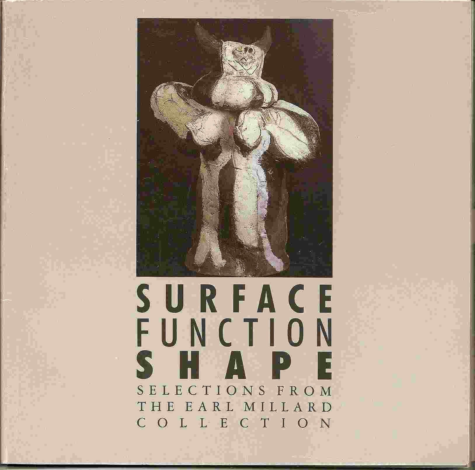 Image for Selections from the Earl Millard Collection; SURFACE FUNCTION SHAPE