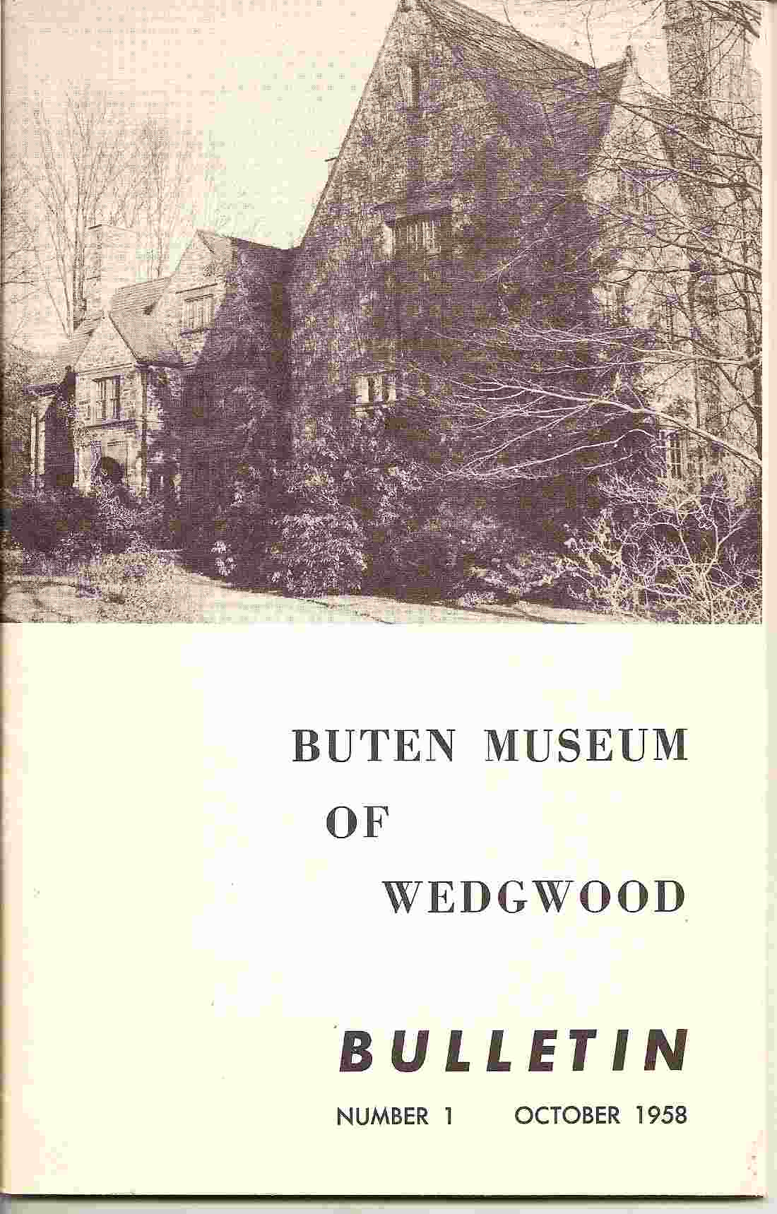 Image for BUTEN MUSEUM OF WEDGWOOD (Bulletin No 1, October 1958)
