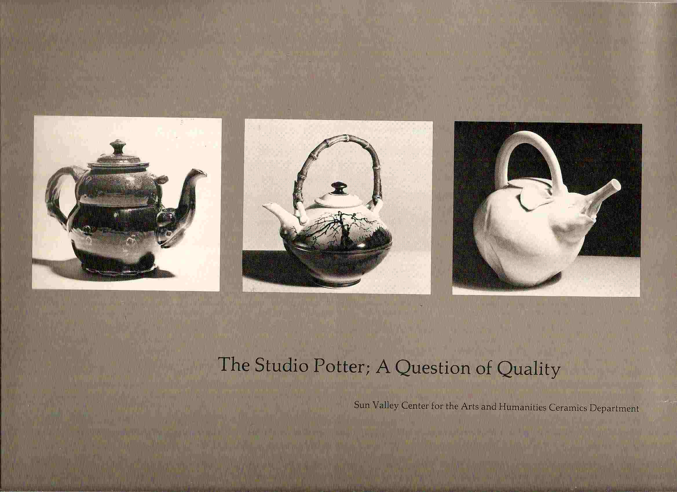 Image for A QUESTION OF QUALITY; THE STUDIO POTTER