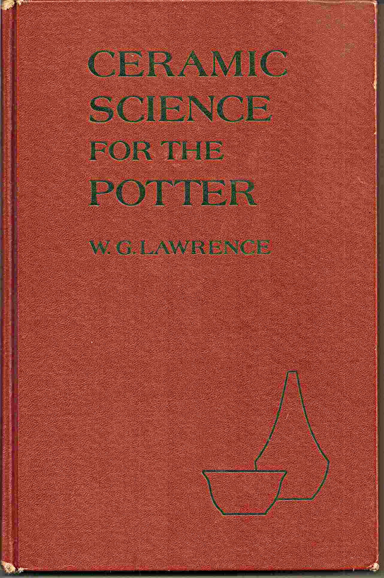 Image for CERAMIC SCIENCE FOR THE POTTER