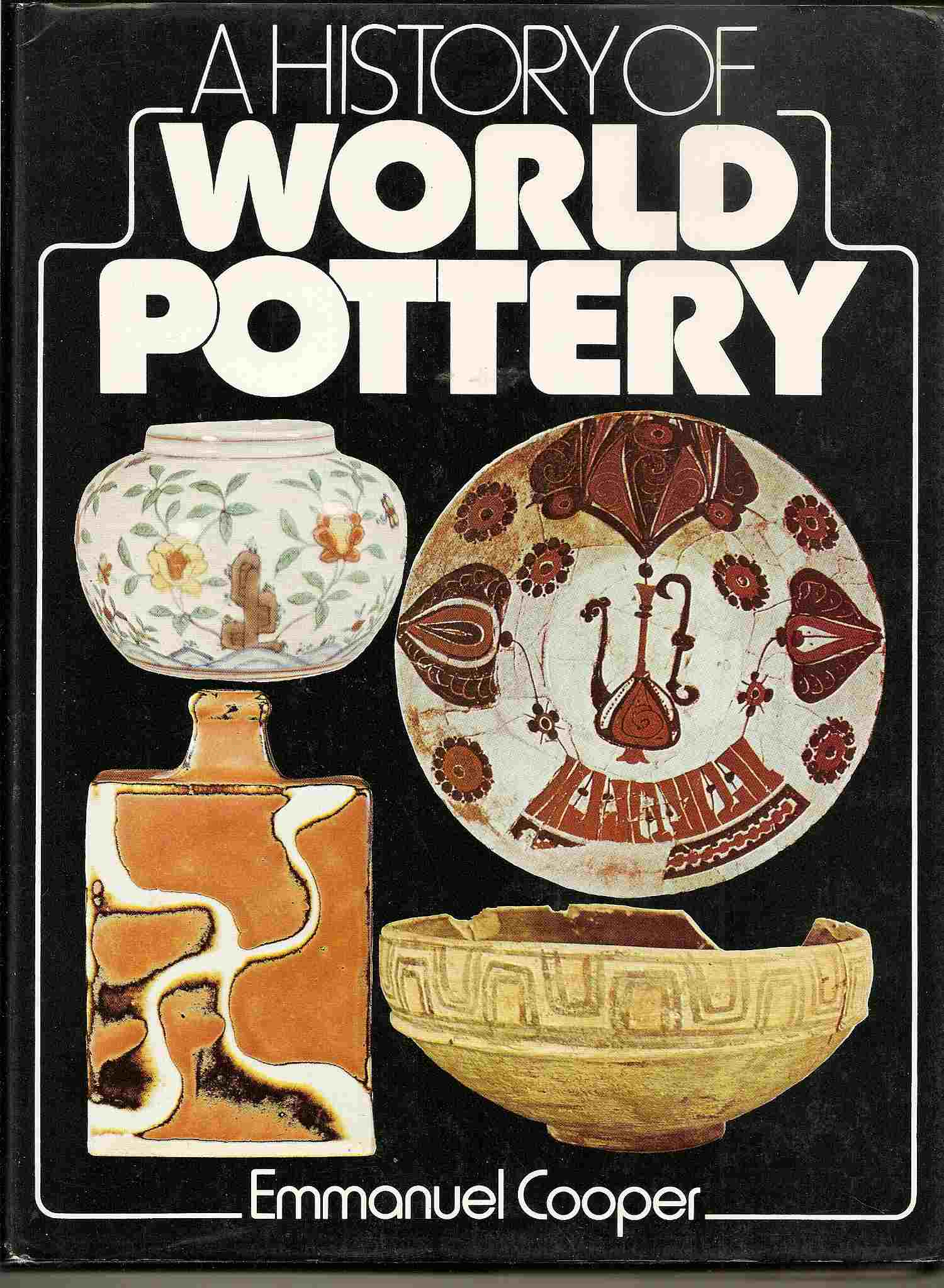 Image for A HISTORY OF WORLD POTTERY