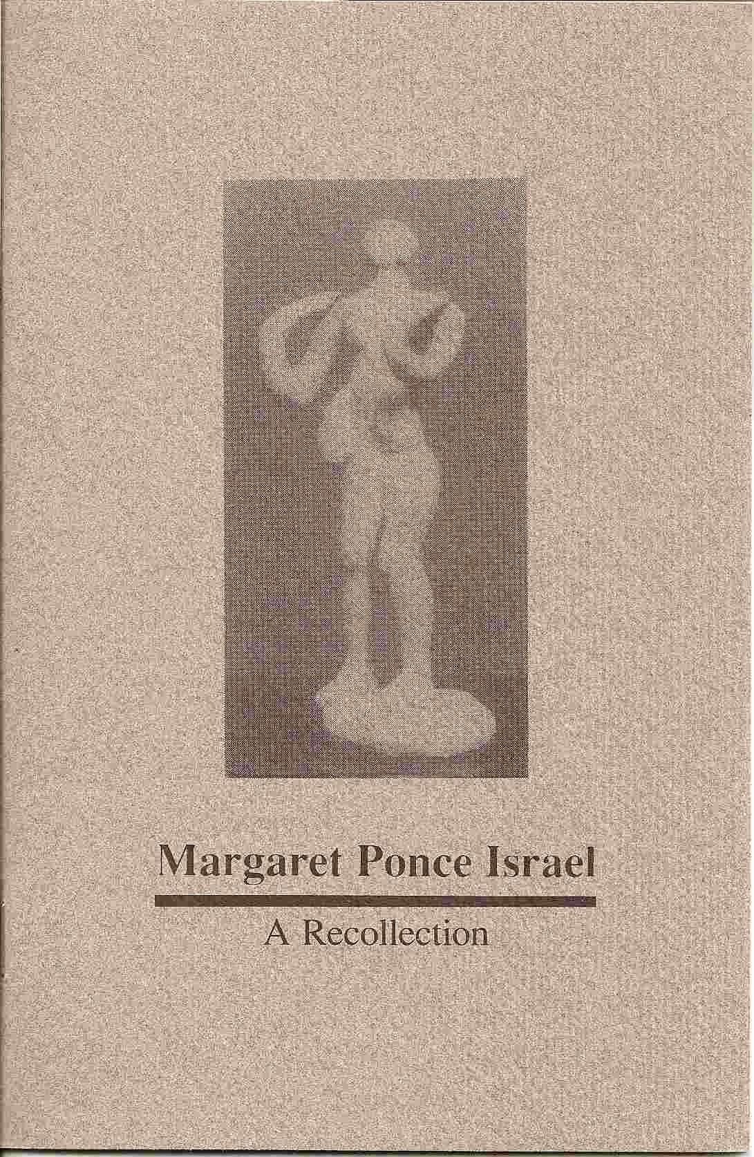 Image for MARGARET PONCE ISRAEL:  A Recollection