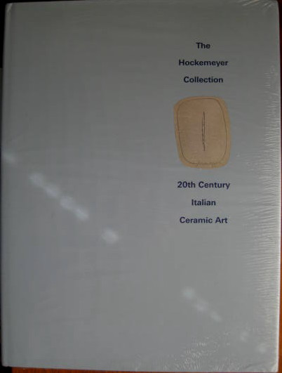 Image for THE HOCKEMEYER COLLECTION - 20TH CENTURY ITALIAN CERAMIC ART