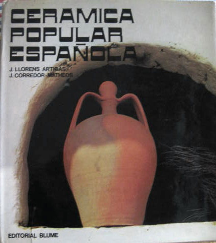 Image for Spanish Folk Ceramics of Today; CERAMICA POPULAR ESPANOLA