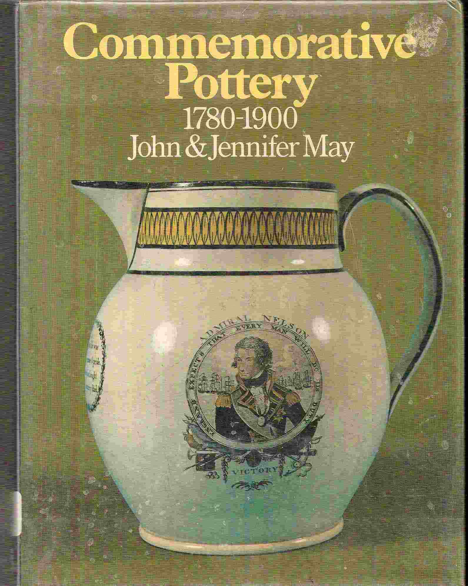 Image for A Guide for Collectors; COMMEMORATIVE POTTERY 1780-1900: