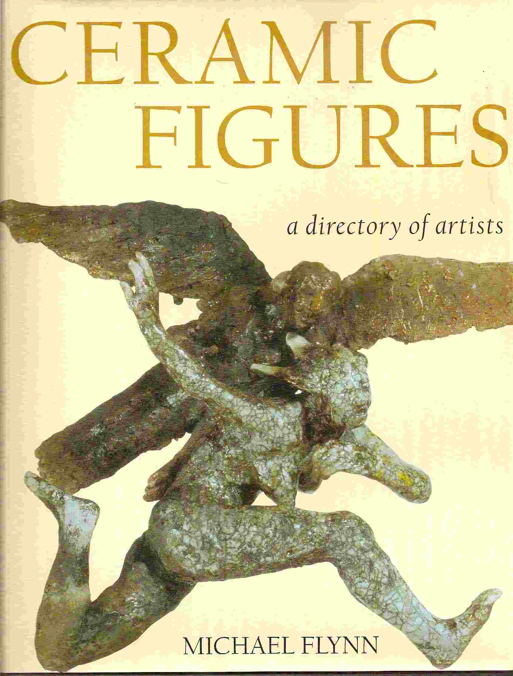 Image for CERAMIC FIGURES A Directory of Artists