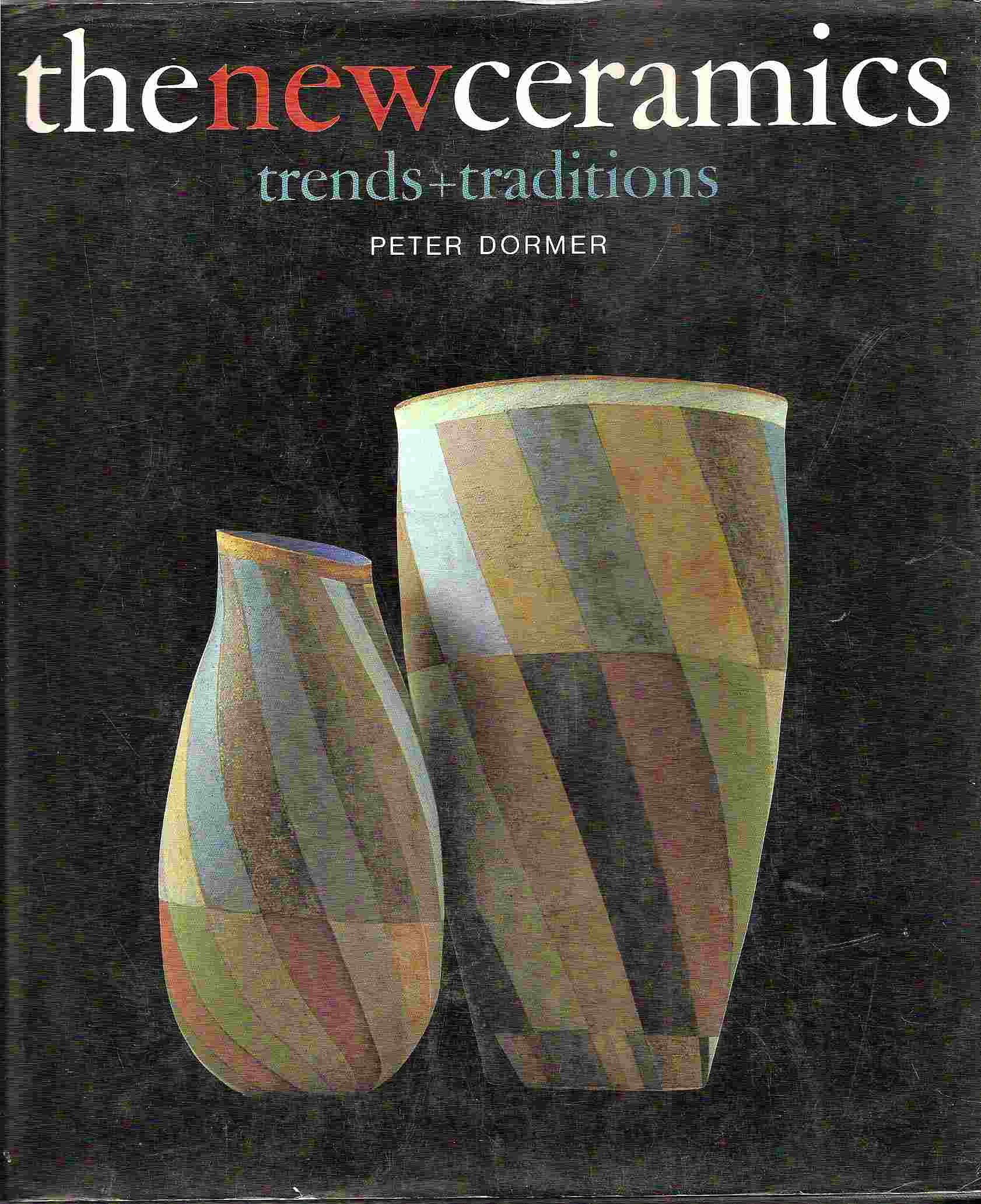 Image for THE NEW CERAMICS Trends + Traditions