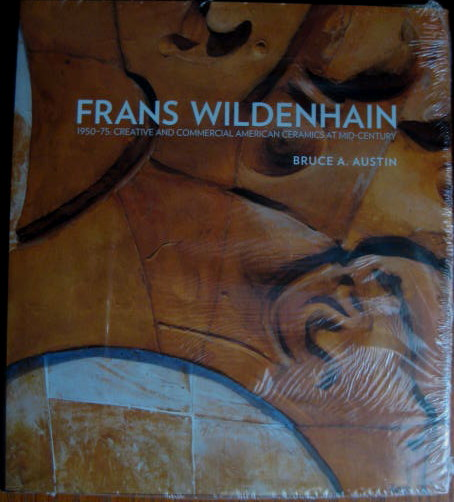 Image for 1950-75: Creative and Commercial American Ceramics At Mid-Century; FRANS WILDENHAIN