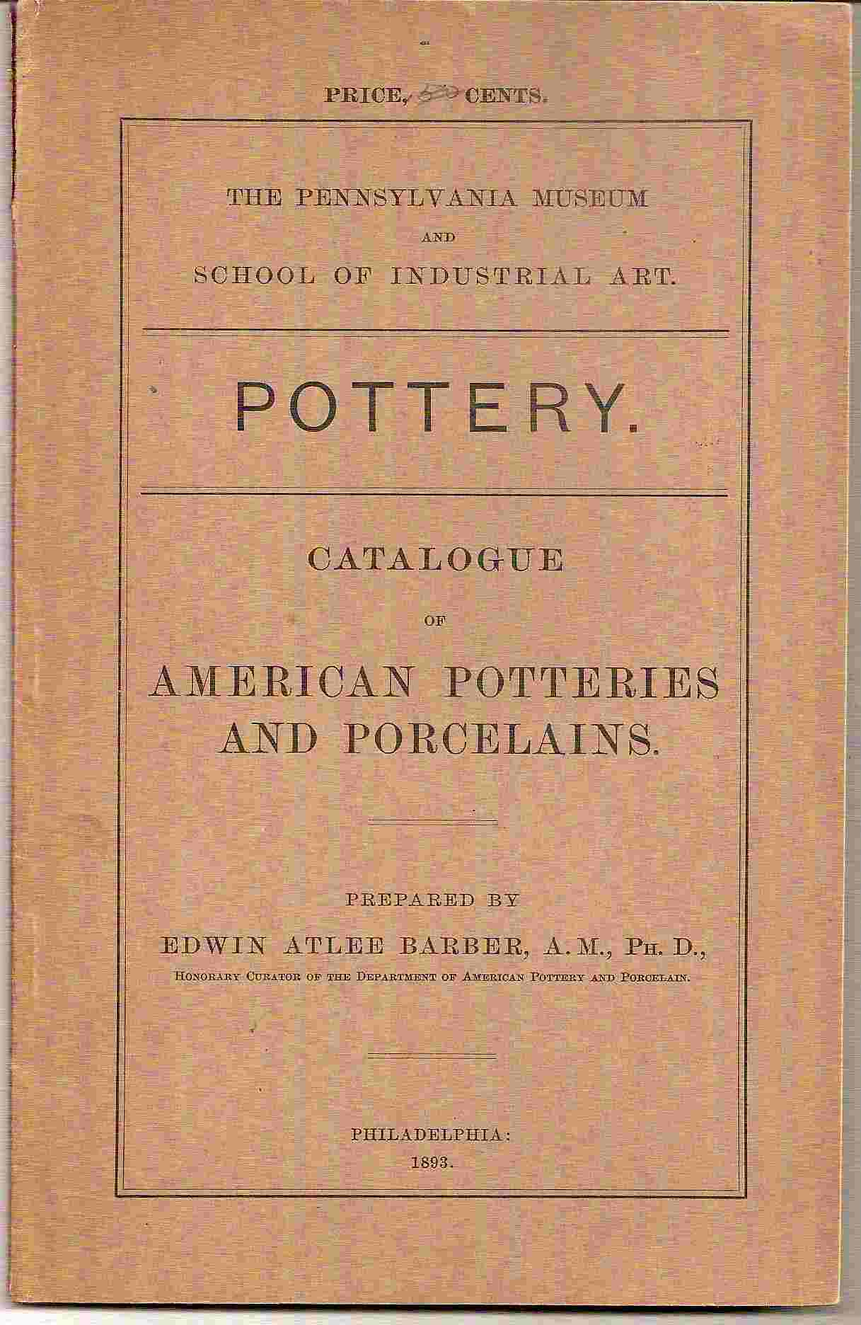 Image for Catalogue of American Potteries and Porcelains; POTTERY