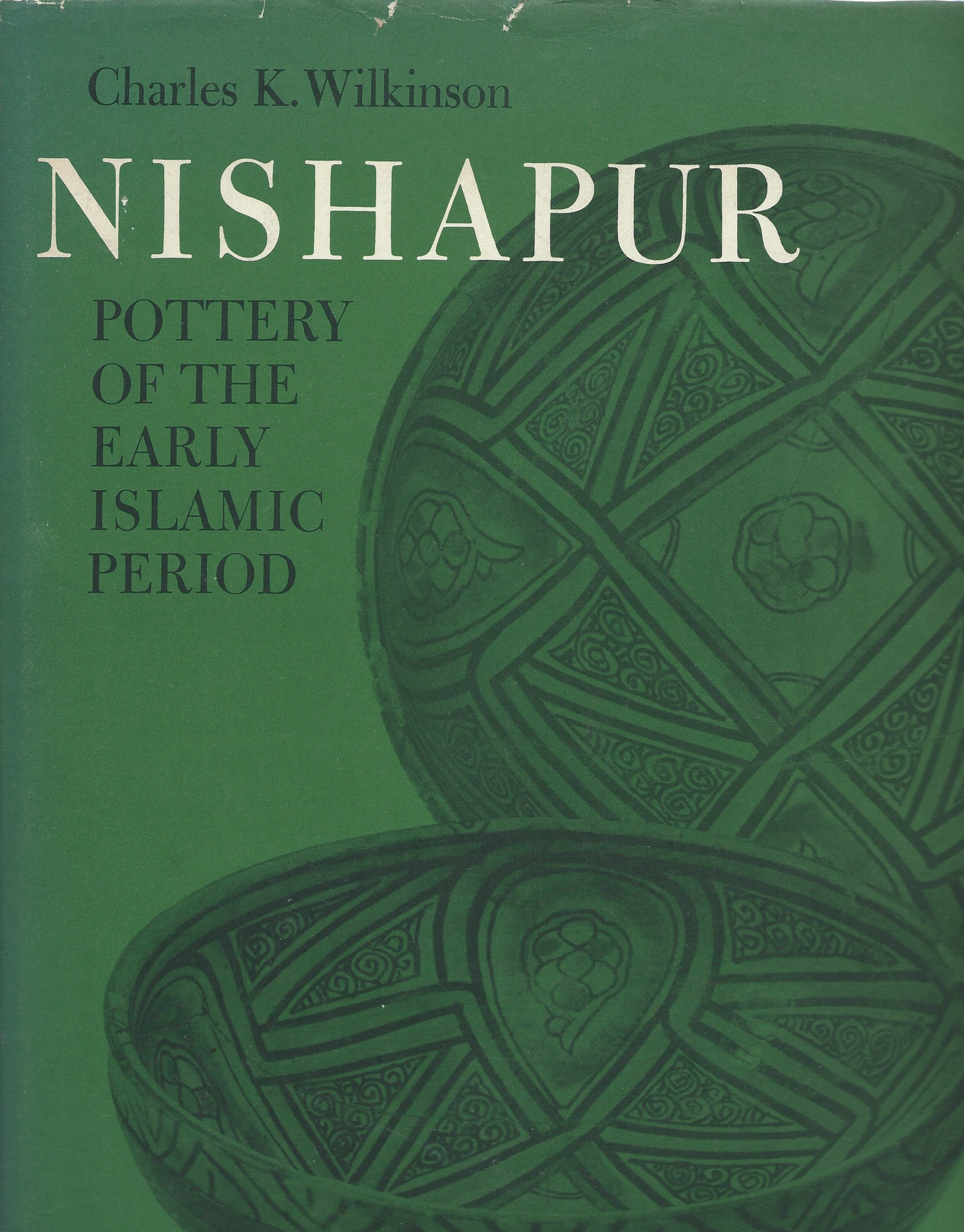 Image for Pottery of the Early Islamic Period; NISHAPUR