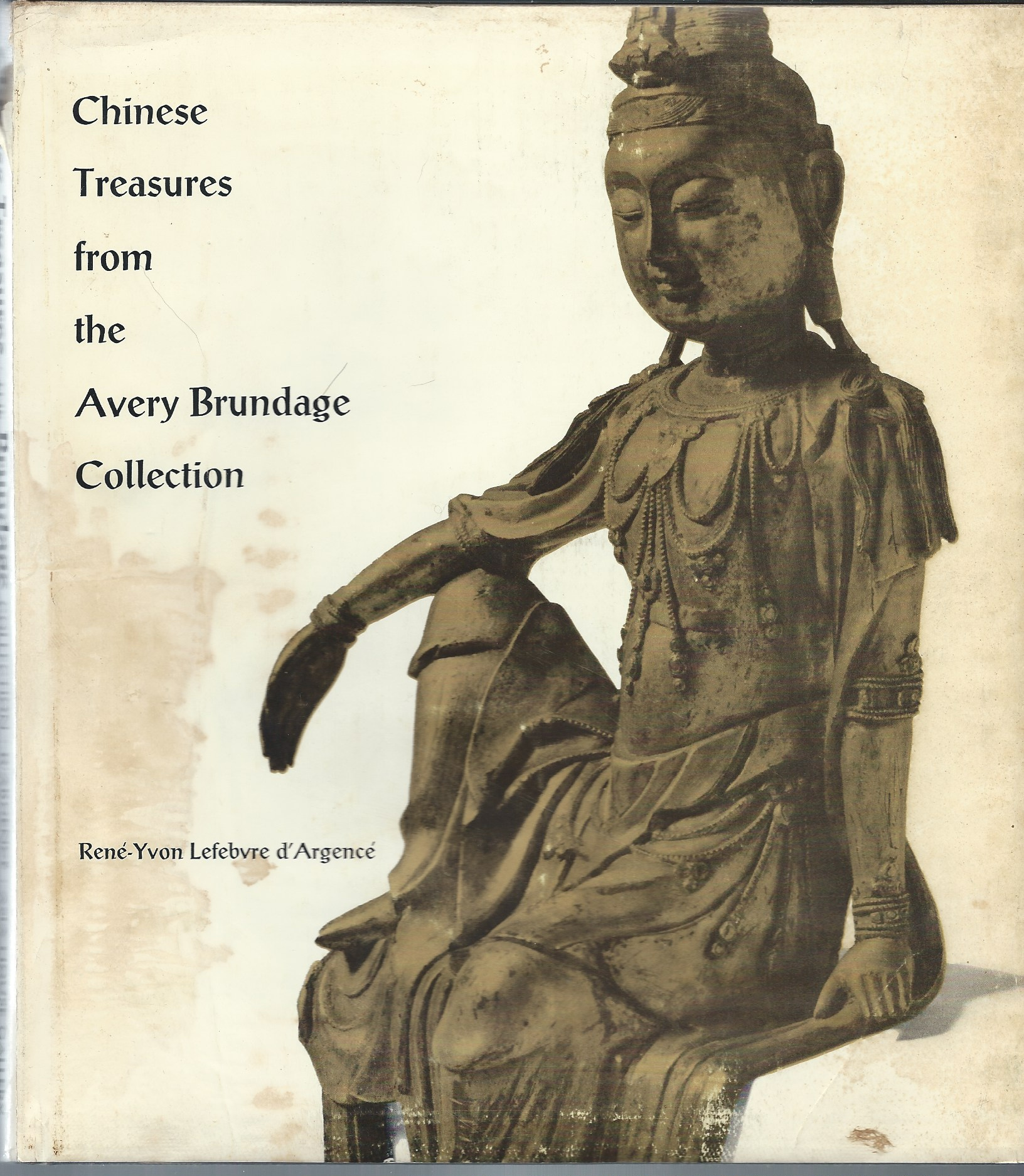 Image for CHINESE TREASURES FROM THE AVERY BRUNDAGE COLLECTION