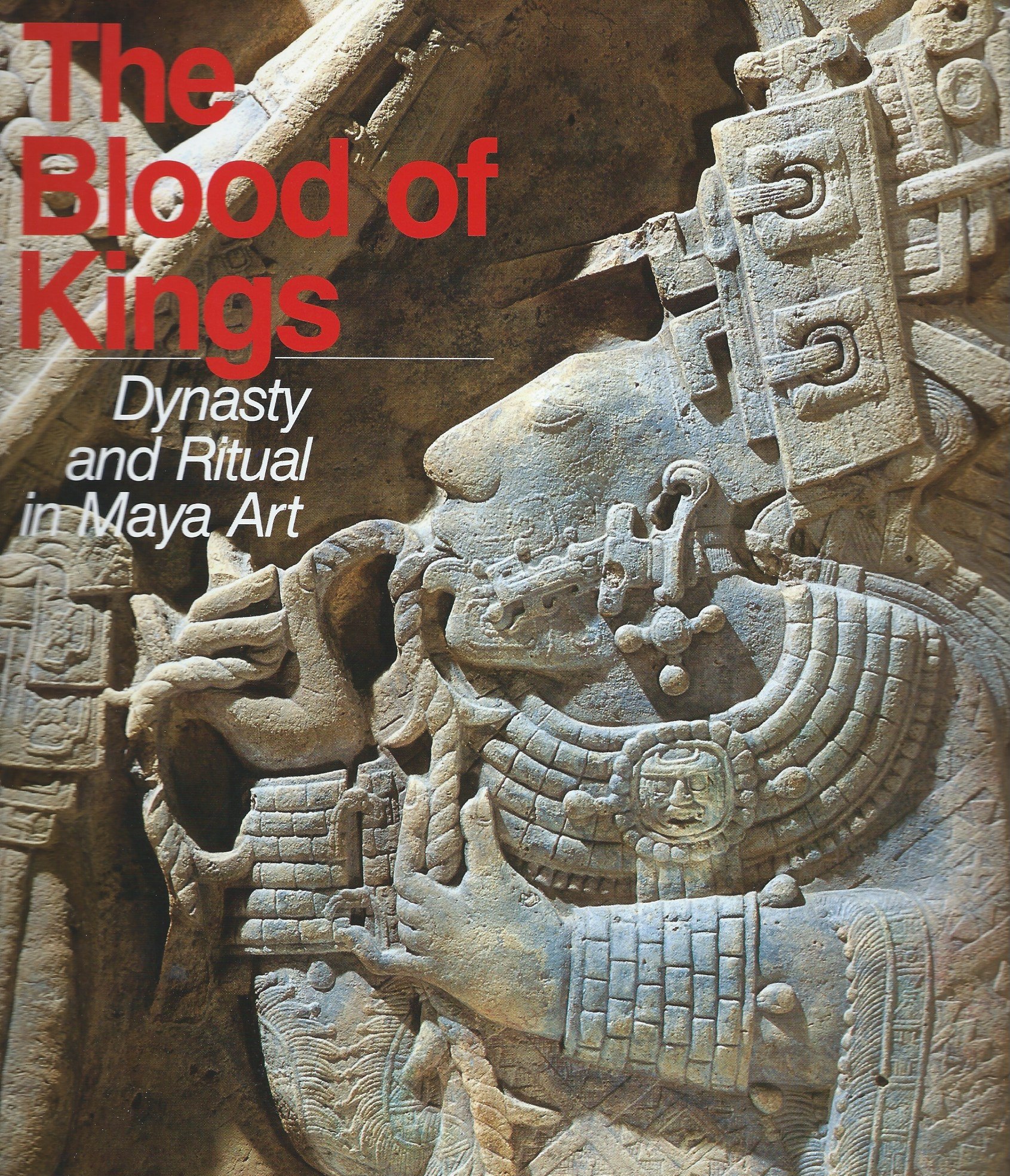 Image for Dynasty and Ritual in Maya Art; THE BLOOD OF KINGS