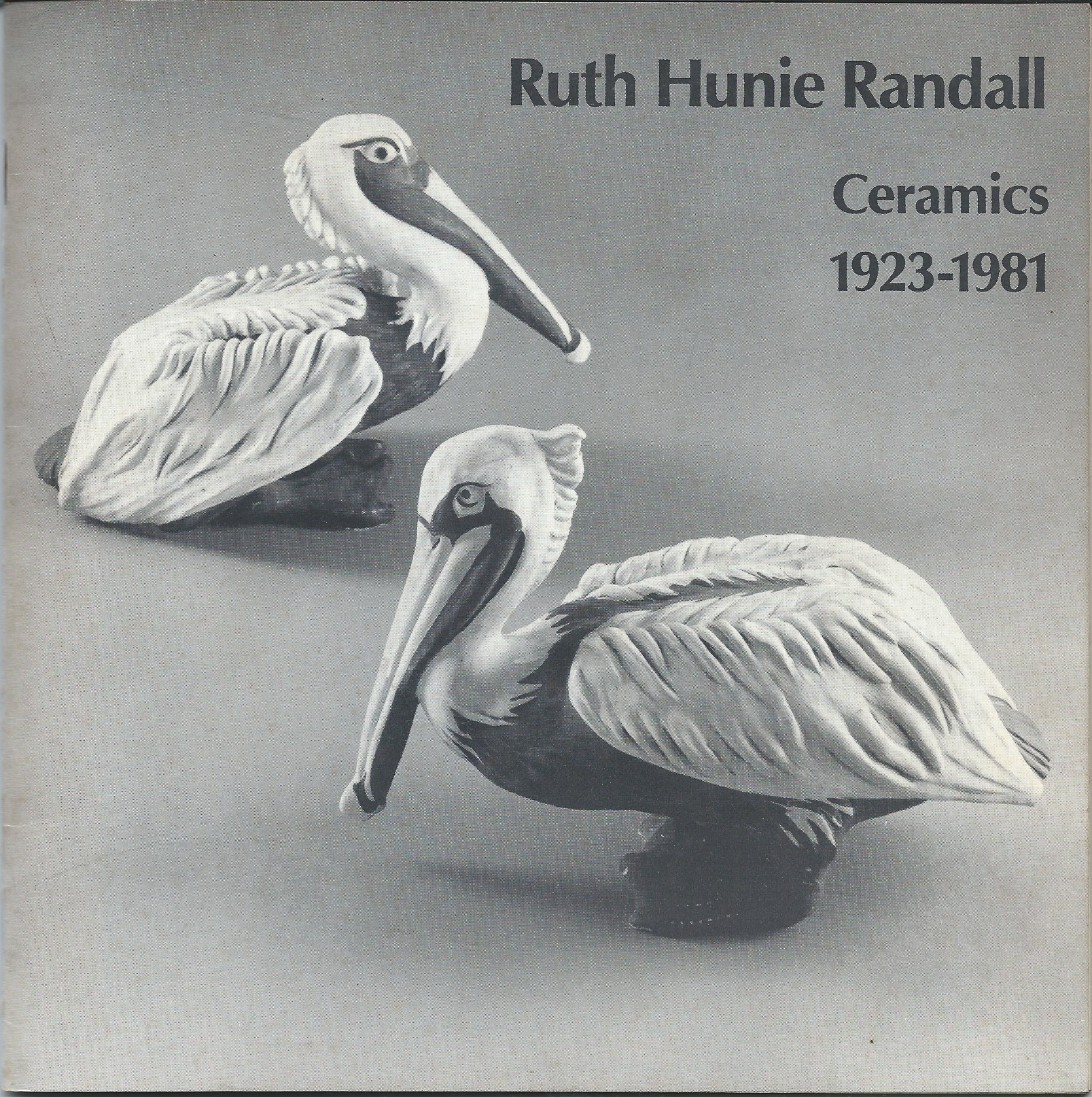 Image for CERAMICS 1923-1981; RUTH HUNIE RANDALL: