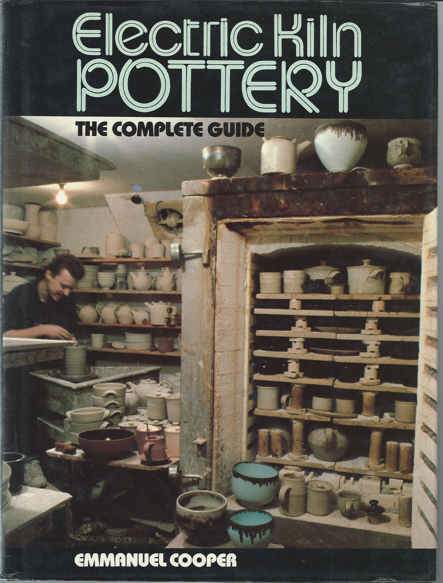 Image for The Complete Guide; ELECTRIC KILN POTTERY