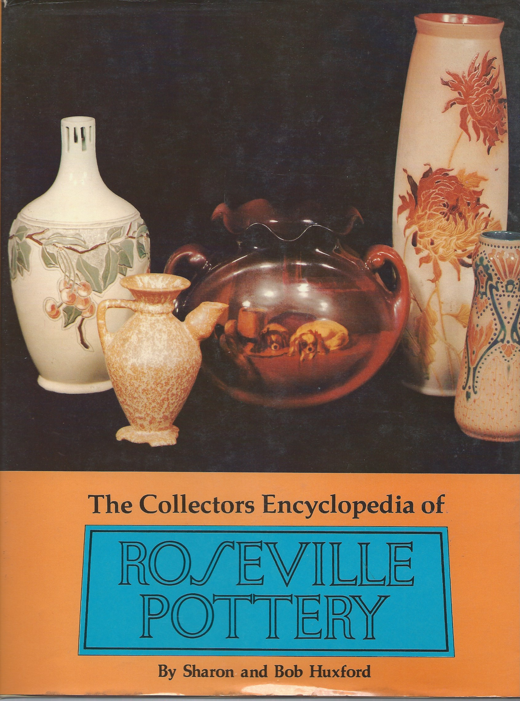 Image for THE COLLECTORS ENCYCLOPEDIA OF ROSEVILLE POTTERY