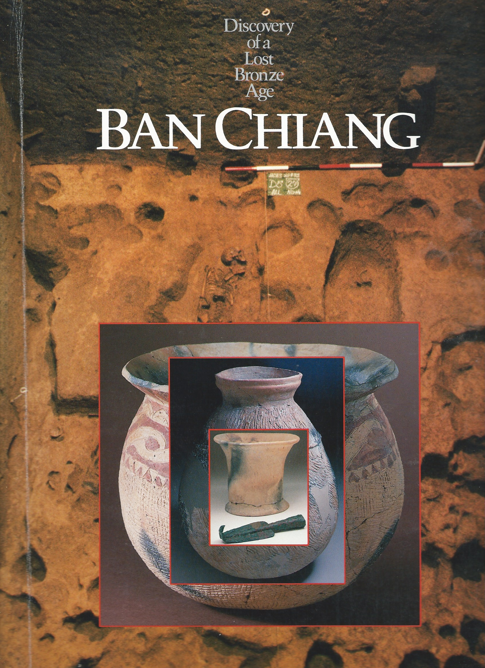 Image for DISCOVERY OF A LOST BRONZE AGE BAN CHIANG