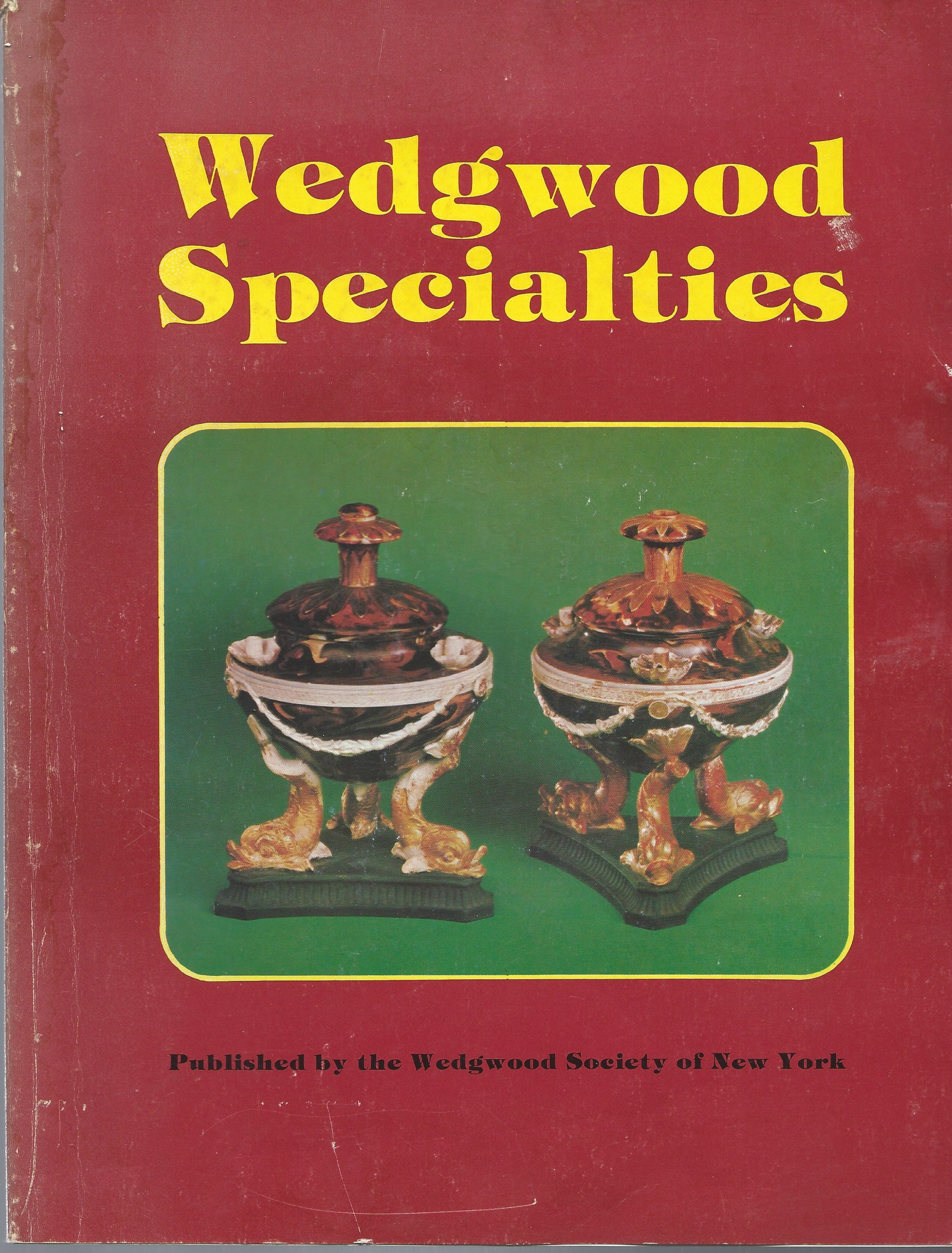 Image for 25th Anniversary of the Wedgwood Sociey of New York; WEDGWOOD SPECIALTIES