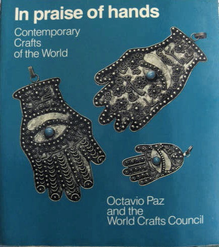 Image for IN PRAISE OF HANDS Contemporary Crafts in the World