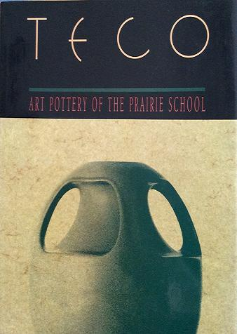 Image for Art Pottery of the Prairie School; TECO