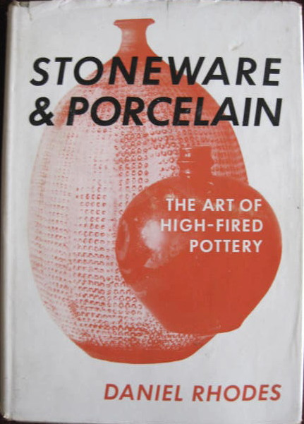 Image for The Art of High Fired Pottery; STONEWARE & PORCELAIN