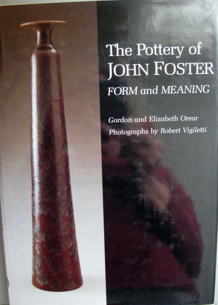 Image for Form and Meaning; THE POTTERY OF JOHN FOSTER: