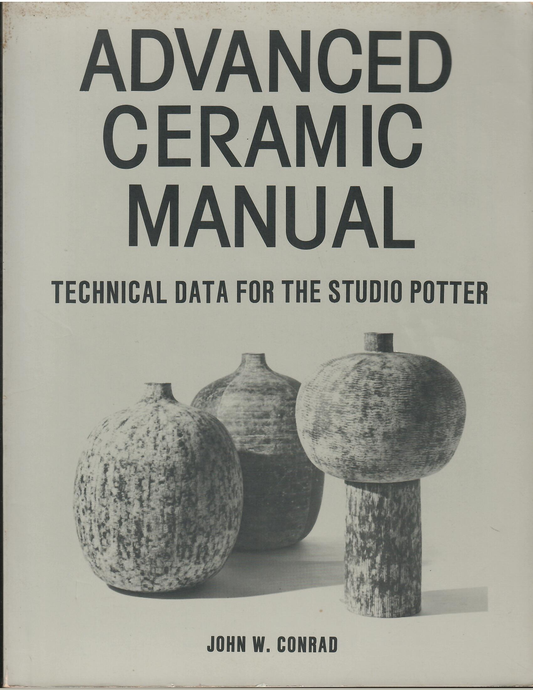 Image for Technical Data for the Studio Potter; ADVANCED CERAMIC MANUAL: