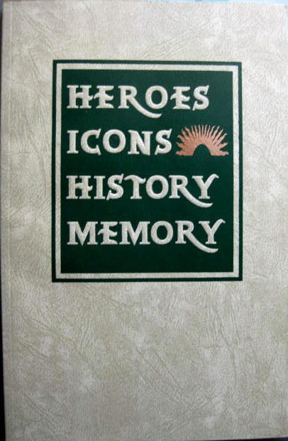 Image for The 1998 NCECA Journal, Fort Worth, TX; HEROES, ICONS, HISTORY, MEMORY
