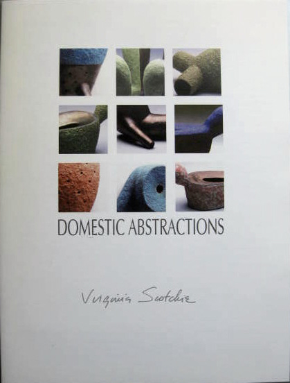 Image for Virginia Scotchie; DOMESTIC ABSTRATIONS: