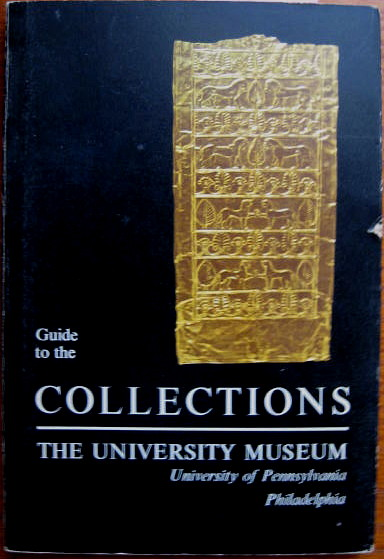 Image for The University Museum; GUIDE TO THE COLLECTIONS