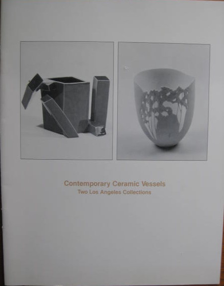 Image for Two Los Angeles Collections; CONTEMPORARY CERAMIC VESSELS