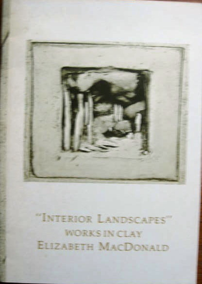 "Image for Works in Clay Elizabeth MacDonald; ""INTERIOR LANDSCAPES"""