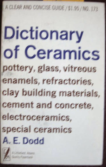 Image for DICTIONARY OF CERAMICS