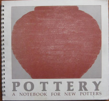 Image for A Notebook for New Potters; POTTERY: