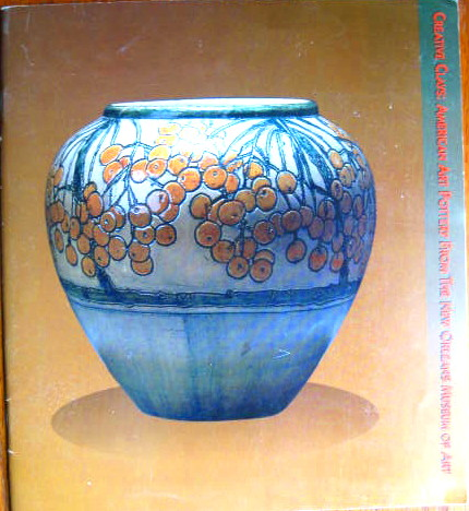 Image for American Art Pottery from the New Orleans Museum of Art; CREATIVE CLAYS: