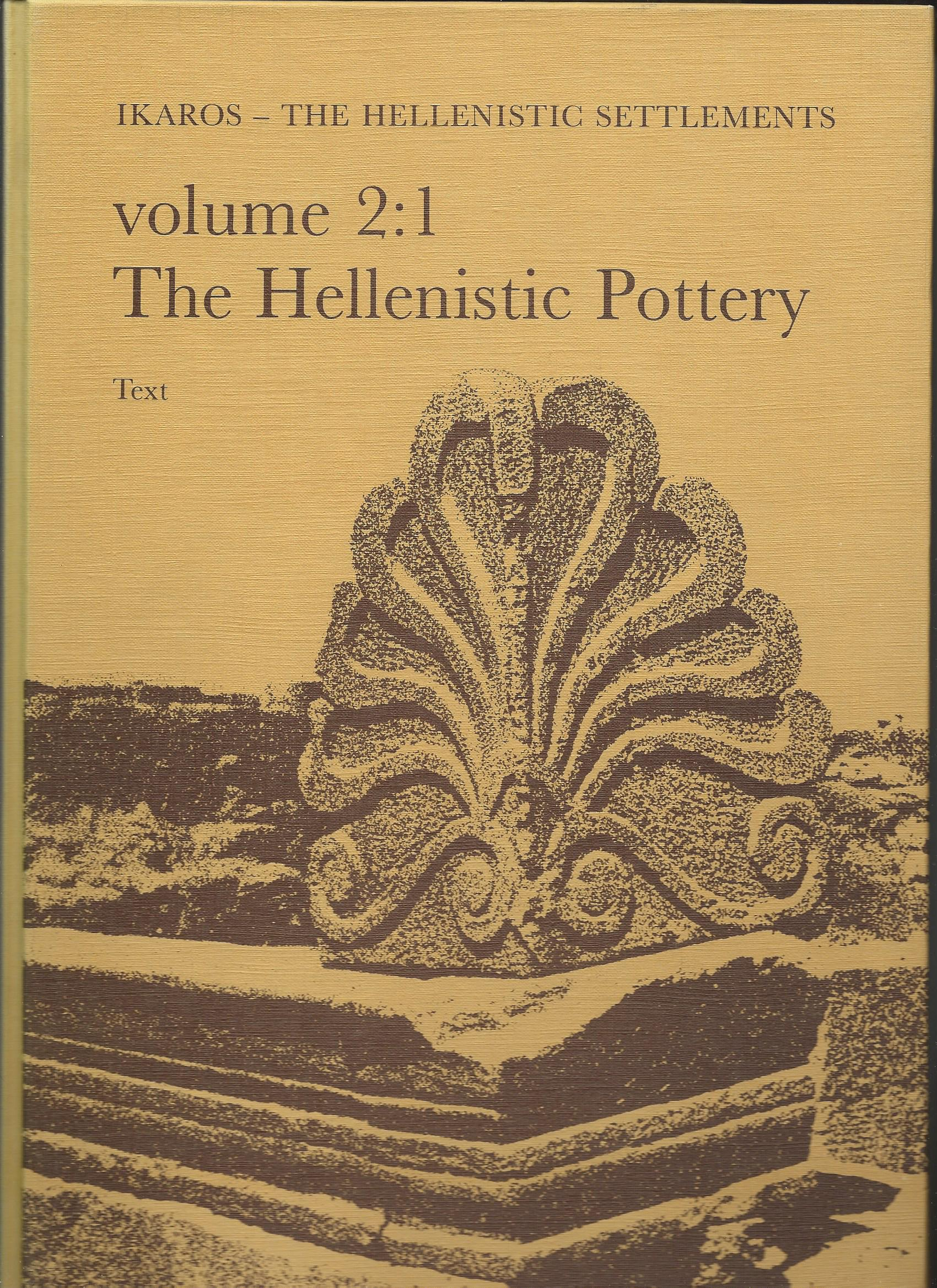 Image for With a Survey of Hellenistic Pottery in the Near East; THE HELLENISTIC POTTERY FROM FAILAKA