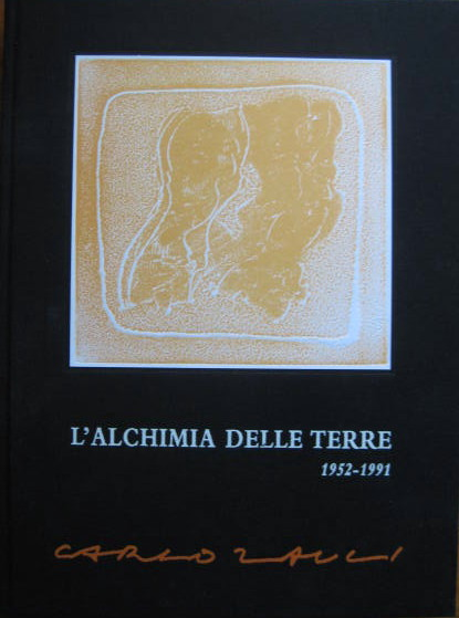 Image for (The Chemistry of the Earth) ; CARLO ZAULI - L'ALCHIMA DELLE TERRE 1952-1991