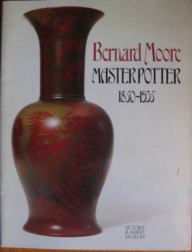Image for 15 December 1982 - 6 February 1983; BERNARD MOORE MASTER POTTER 1850 - 1925