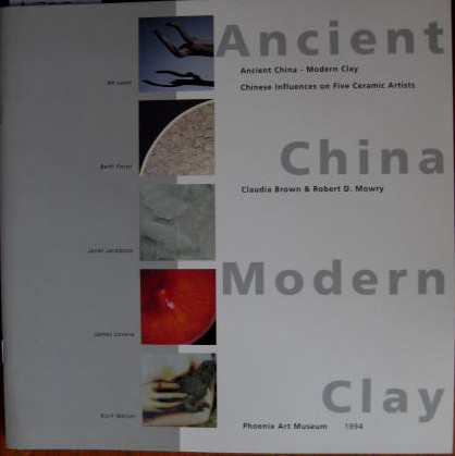 Image for Chinese Influences on Five Ceramic Artists; ANCIENT CHINA - MODERN CLAY