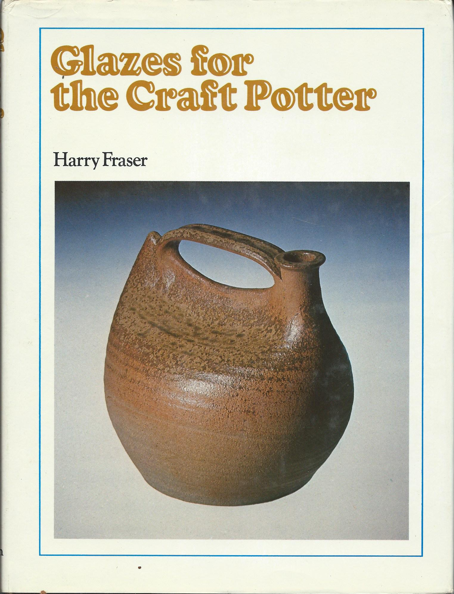 Image for GLAZES FOR THE CRAFT POTTER