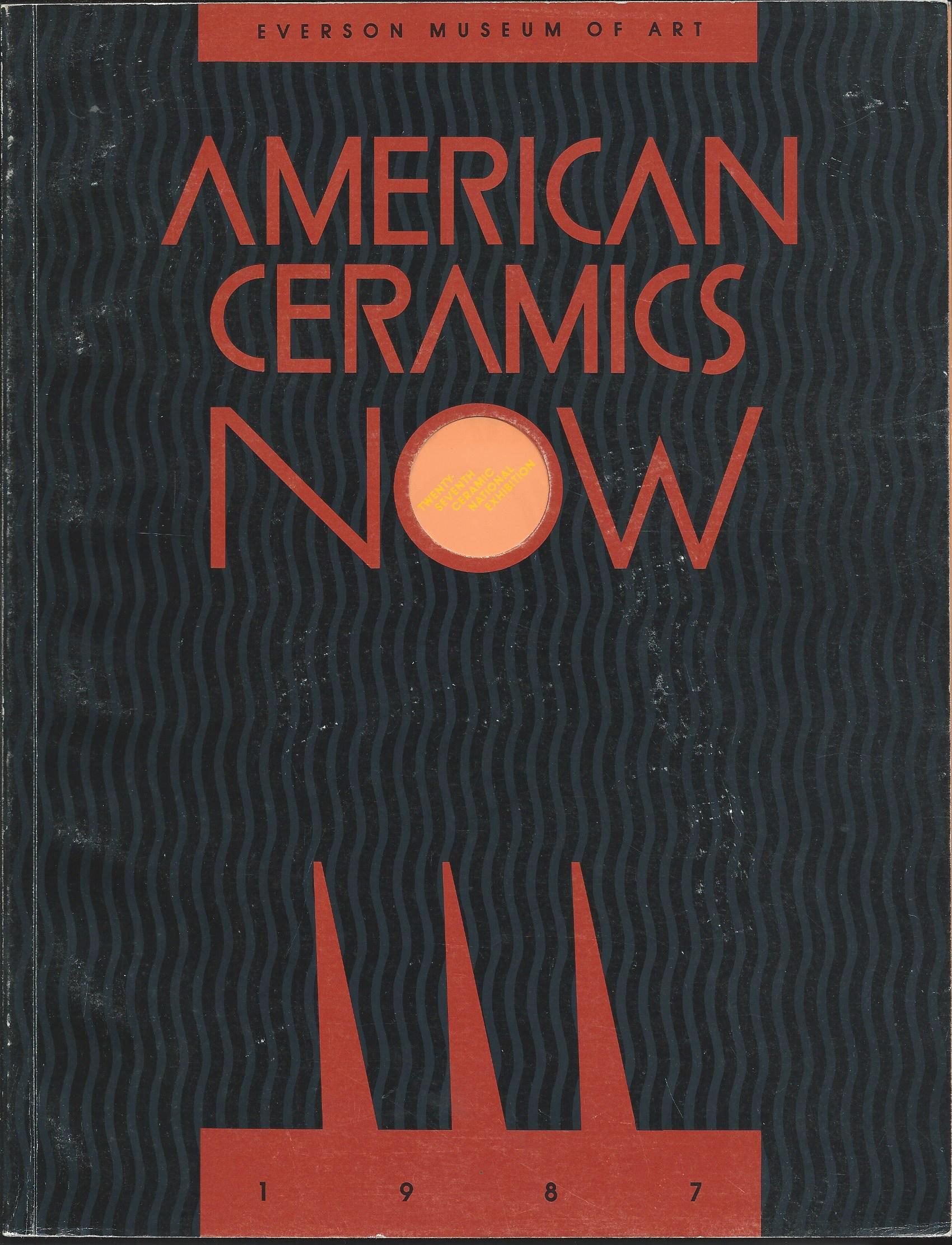 Image for 27th Ceramic National Exhibition; AMERICAN CERAMICS NOW: