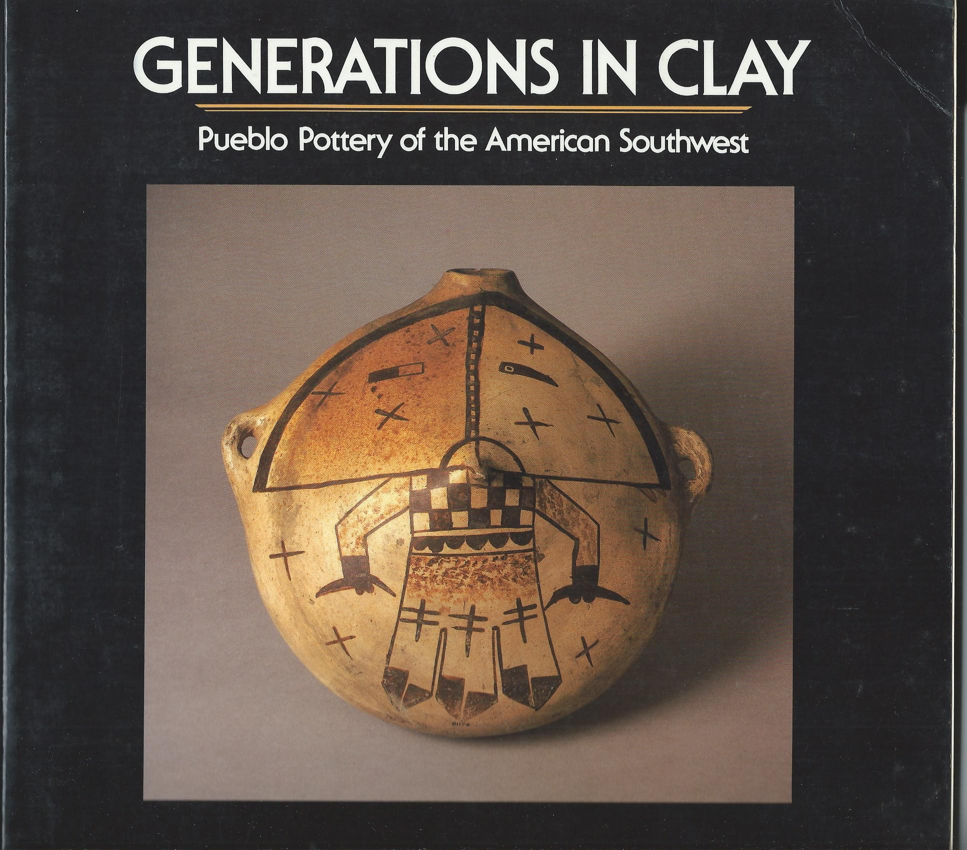 Image for Pueblo Pottery of the American Southwest; GENERATIONS IN CLAY: